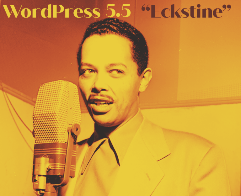 "WordPress 5.5 ""Eckstine"""